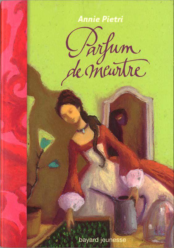 Parfum de meurtre - Annie Pietri