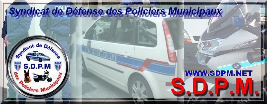 SYNDICAT DE DEFENSE DES POLICIERS MUNICIPAUX
