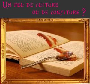 Un-peu-de-culture-ou-de-confiture.png