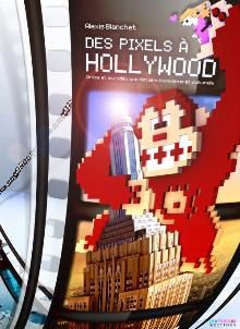 des-pixels-a-hollywood.jpg