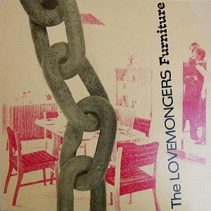 Furniture - The Lovemongers (1986)