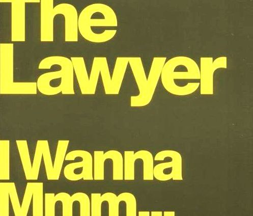 "Hits Des Clips 2000 - The Lawyer : ""I Wanna Mmm..."""