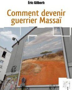 comment devenir guerrier massai