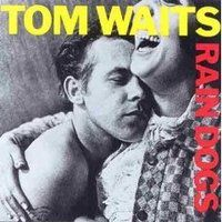 020tom_waits_rain_dogs_1985.jpg