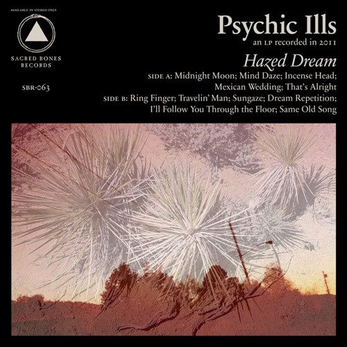 Psychic-Ills---Hazed-Dream--2011-.jpg