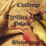 Challenge Thrillers et Polars historiques