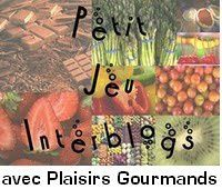Logo du Jeu Interblogs - Plaisirs Gourmands