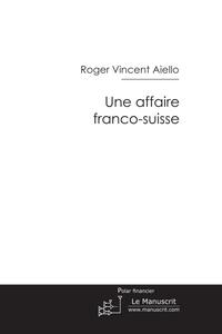 aiello-affaire-suisse.png