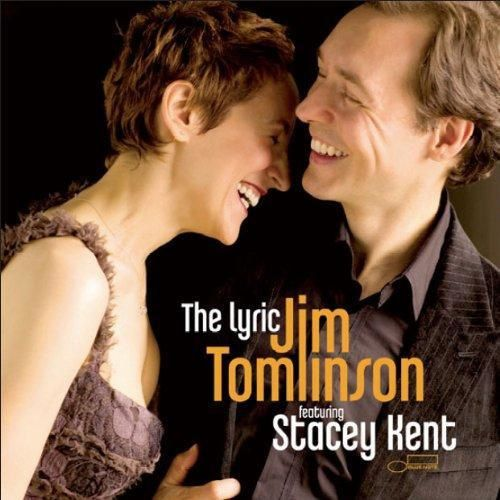 Jim-Tomlinson-Stacey-Kent-The-Lyric.jpg