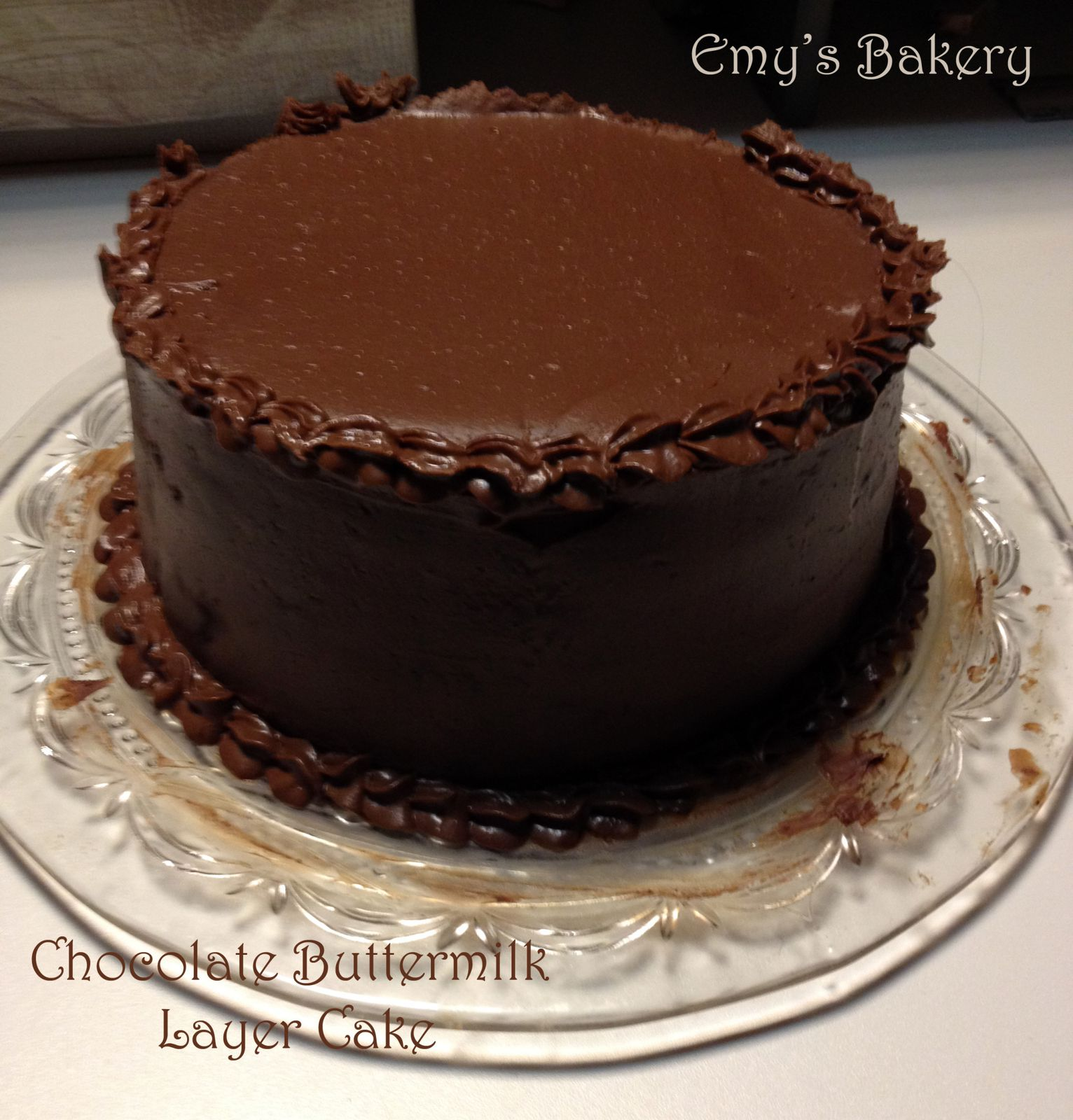 Chocolate Buttermilk Layer Cake Emy S Bakery