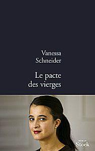 le-pacte-des-vierges-vanessa-schneider