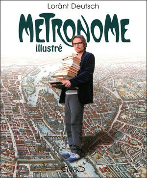 metronome-illustre-lorant-deutsch.jpg