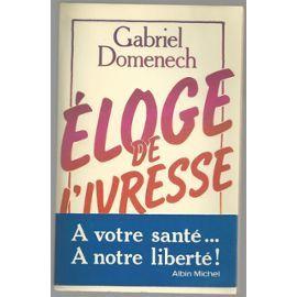 Domenech-Gabriel-Eloge-De-L-ivresse-Livre-877396073 ML
