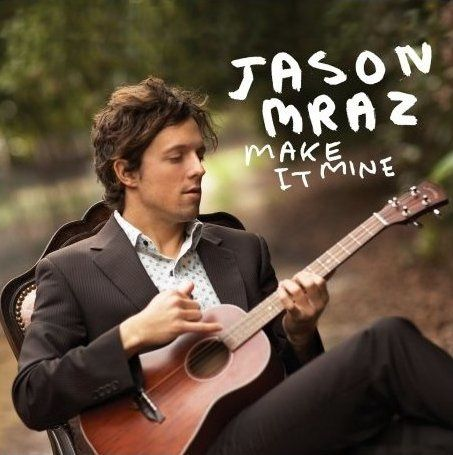 Parole De La Chanson Make It Mine De Jason Mraz
