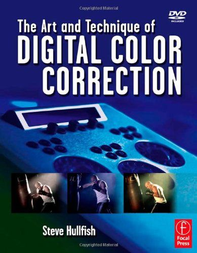 The-Art-and-Technique-of-Digital-Color-Correction-024080990