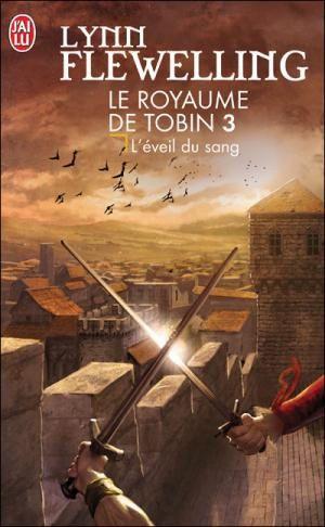 Le royaume de Tobin 3