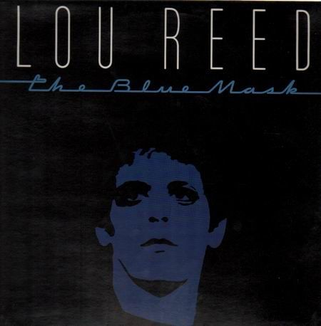 Lou-Reed-the_blue_mask-big_letters-.jpg