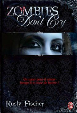 zombies-don-t-cry--a-living-dead-love-story--3529152-250-40.jpg