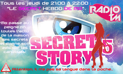 Fly -Le Secret Hebdo de Mo- Secret Story Radio TM