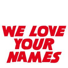 We-love-your-names-3.jpg