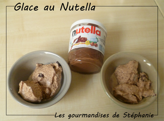 glace au nutella les gourmandises de st phanie. Black Bedroom Furniture Sets. Home Design Ideas