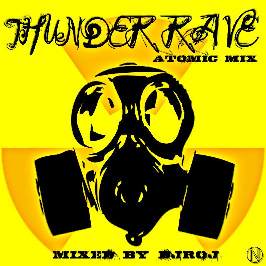 THUNDER-RAVE-ATOMIC-MIX.jpg