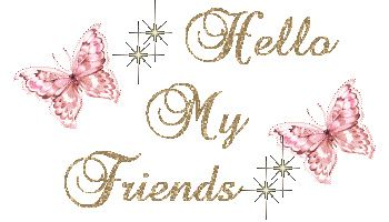 Hello my friends