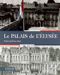 le palais de l 39 elys e tr sor du patrimoine une pause livre. Black Bedroom Furniture Sets. Home Design Ideas