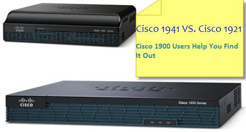 Cisco-1941-vs.-Cisco-1921-Cisco-1900-Users-Help-You-Find-It.jpg