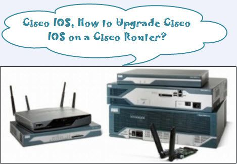 How-to-upgrade-Cisco-IOS-on-a-Cisco-router.jpg