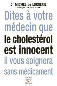 dites a votre medecin que le cholesterol est innocent il vo