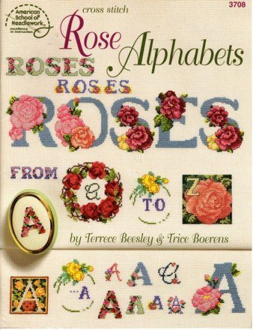American school of needlwork - Alphabets roses