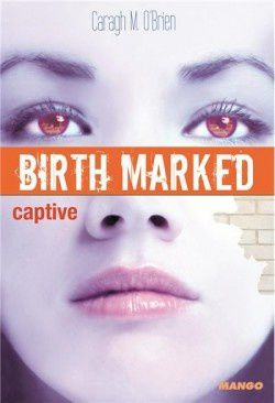 birth-marked--tome-3---captive.jpg