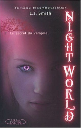 NIGHT-WORLD---TOME-1---LE-SECRET-DU-VAMPIRE.jpg
