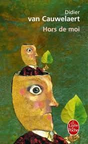 Hors de moi - Van Cauwelaert