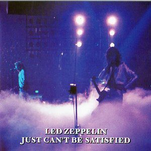 Led-Zeppelin---Just-Can-t-Be-Satisfied.jpg