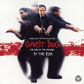 Music from the Motion Picture Ghost Dog The Way Of The Samu