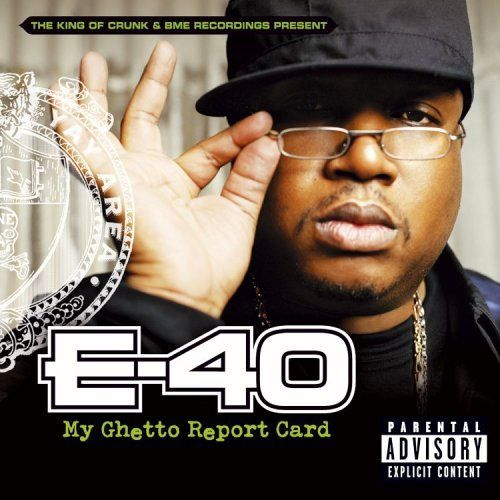 E-40_My_Ghetto_Report_Card.jpg