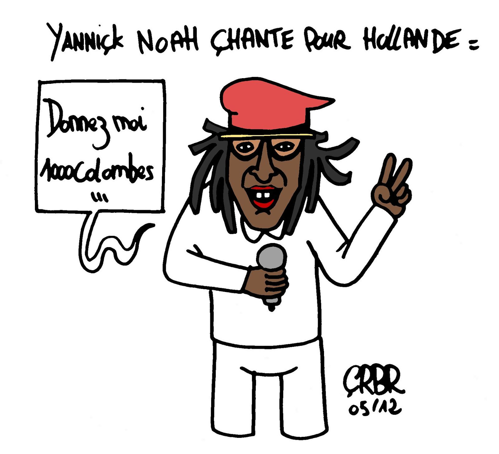 yannick noah chante pour hollande les dessins d 39 actualit de cerb re. Black Bedroom Furniture Sets. Home Design Ideas