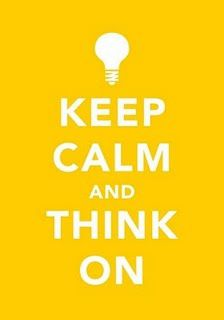 keep-calm-and-think-on.jpg