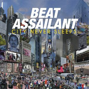 BEAT-ASSAILANT---CITY-NEVER-SLEEPS.jpg