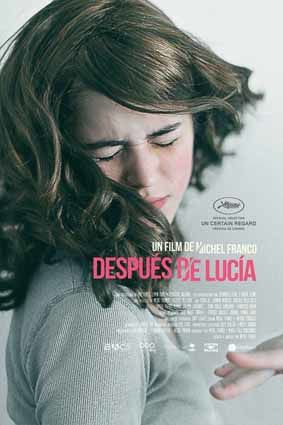 Despues de Lucia - Affiche