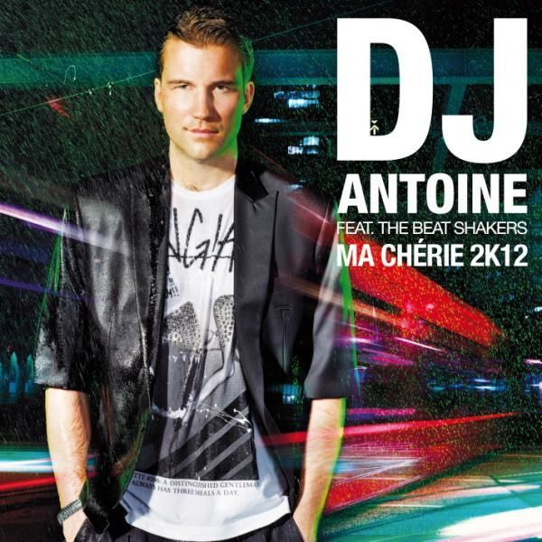 Dj-Antoine-feat-The-Beat-Shakers---Ma-Cherie-2k12.jpg