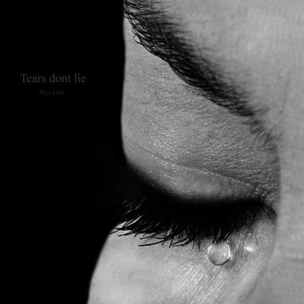 Tears_dont_Lie_by_ThysLara.jpg