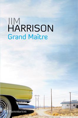 033-A jim-harrison-grand-maitre