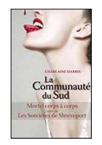 Harris Charlène - La communauté du sud - tomes 3+4
