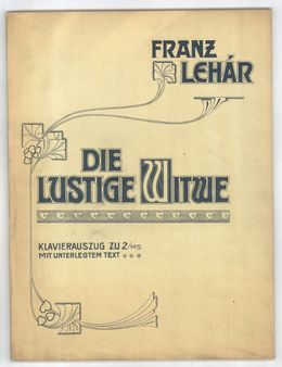 Franz Lehar.  The Merry Widow, piano score, cover, Vienna 1906 Franz L