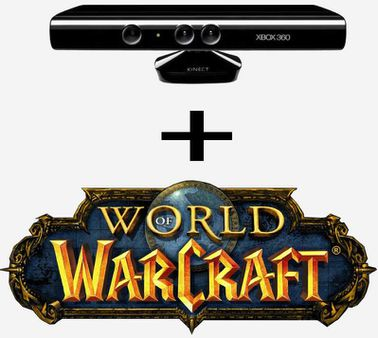 Kinect and World of Warcraft: Grab some back medicine and commence the