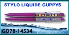 STYLOS LIQUIDE GUPPYS