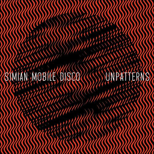 Simian-Mobile-Disco-Unpatterns